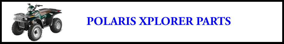 Polaris Xplorer ATV Parts for sale online-Xplorer 400-Xplorer 300